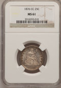 Seated Quarters: , 1876-CC 25C MS61 NGC. NGC Census: (14/124). PCGS Population(13/126). Mintage: 4,944,000. Numismedia Wsl. Price for problem...