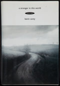 Books:Literature 1900-up, Kevin Canty. A Stranger in This World. [New York: Doubleday, 1994]. First edition. Octavo. 180 pages. Publisher's gr...