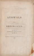 Books:Americana & American History, William Charles White. Avowals of a Republican. Worcester:Isaac Sturtevant, 1813. First edition. 48 pages. Original...
