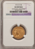 Indian Half Eagles: , 1914-D $5 --Damaged, Scratched--NGC Details. AU. NGC Census:(14/2015). PCGS Population (38/1533). Mintage: 247,000. Numisme...