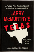 Books:Americana & American History, Lera Patrick Tyler Lich. Larry McMurtry's Texas Evolution of theMyth. Austin: Eakin Press, [1987]. First edition. O...