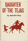 Books:Americana & American History, [Larry McMurtry]. Ophelia Ray. Daughter of the Tejas.Greenwich: New York Graphic Society Publishers, Ltd., [1965]. ...