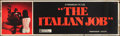 "Movie Posters:Action, The Italian Job (Paramount, 1969). Banner (24"" X 82""). Action.. ..."