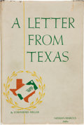 Books:Americana & American History, Townsend Miller. INSCRIBED. A Letter From Texas. Dallas:Neiman-Marcus, 1944. Second edition. Inscribed by Sta...