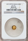 California Fractional Gold, 1872 25C Indian Octagonal 25 Cents, BG-791, R.3, MS65 ProoflikeNGC. NGC Census: (13/7). (#710618)...