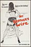 """Movie Posters:Sexploitation, My Brother's Wife (J.E.R. Pictures, 1966). One Sheet (27"""" X 41"""").Sexploitation.. ..."""