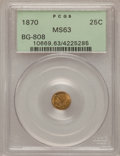 California Fractional Gold: , 1870 25C Liberty Round 25 Cents, BG-808, R.3, MS63 PCGS. PCGSPopulation (43/124). NGC Census: (6/21). (#10669)...