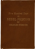 Books:Americana & American History, Charles Fosdick. Five Hundred Days in Rebel Prisons.Bethany, MO: The Clipper Book and Job Office, 1887. Early editi...