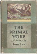 Books:Americana & American History, Tom Lea. SIGNED. The Primal Yoke. Boston: Little, Brown andCompany, [1960]. First edition. Signed by the author/i...