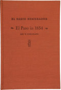Books:Americana & American History, [Carl Hertzog]. INSCRIBED/SIGNED. E. H. Antone, editor. El Pasoin 1854 by Rex W. Strickland with a 30-page handwr...