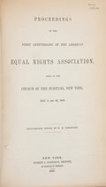 Books:First Editions, [Women's Suffrage]. H. M. Parkhurst. Proceedings of the FirstAnniversary of the American Equal Rights Association Held ...