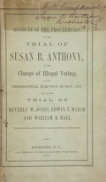 Books:Signed Editions, Susan B. Anthony Signed Presentation Copy of An Account of theProceedings of the Trial of Susan B. Anthony, on the Char...
