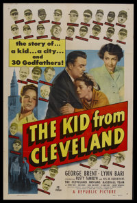"""The Kid From Cleveland (Republic, 1949). One Sheet (27"""" X 41""""). Sports Drama. Starring The Cleveland Indians B..."""