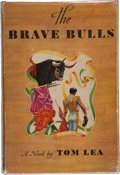 Books:Americana & American History, Tom Lea. The Brave Bulls. Boston: Little, Brown and Company,1949. First edition. With a lengthy inscription b...
