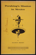 Books:Americana & American History, Haldeen Braddy. Pershing's Mission in Mexico. El Paso: TexasWestern Press, 1966. First edition. Signed by the ill...