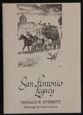 Books:Americana & American History, Donald E. Everett. SIGNED. San Antonio Legacy. Drawings byJosé Cisneros. San Antonio: Trinity University Press, [19...