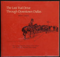 Books:Americana & American History, Ben K. Green. The Last Trail Drive Through DowntownDallas. Flagstaff: Northland Press, [1971]. Firstedition. O...