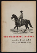 Books:Americana & American History, Tom Lea. SIGNED. The Wonderful Country. Boston: Little,Brown, [1952]. First edition. Signed by Lea. Octavo....