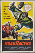 "RoadRacers (American International, 1959). One Sheet (27"" X 41""). Action"