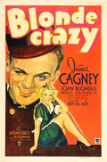 "Movie Posters:Comedy, Blonde Crazy (Warner Brothers, 1931). One Sheet (27"" X 41"").. ..."