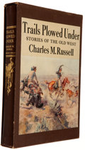 Books:Americana & American History, Charles M. Russell. Trails Plowed Under. Garden City:Doubleday, Doran, 1943. Later edition. Illustrated. Quarto...
