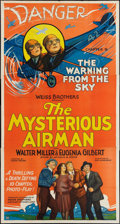"Movie Posters:Serial, The Mysterious Airman (Weiss Brothers Artclass Pictures, 1928).Three Sheet (41"" X 81""). Chapter 9 -- ""The Warning From the ..."