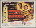 "Movie Posters:War, Mission Over Korea (Columbia, 1953). Half Sheet (22"" X 28""). War....."