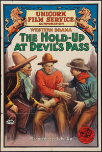 "The Hold-Up at Devil's Pass (Unicorn Film Service, 1912). One Sheet (27"" X 41""). Western"