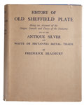 Silver Holloware, British:Holloware, TWO COPIES OF FREDERICK BRADBURY, HISTORY OF OLD SHEFFIELDPLATE . Macmillan and Co., Limited, St. Martin's Stre...(Total: 2 Items Items)