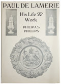 Silver Holloware, British:Holloware, TWO VOLUMES, PHILIP A.S. PHILLIPS, PAUL DE LAMERIE HIS LIFE& WORK AND MARY L. KENNEDY, THE ESTHER THOMAS HO...(Total: 2 Items Items)