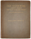 Silver Holloware, British:Holloware, J. STARKIE GARDNER, F.S.A., OLD SILVER-WORK CHIEFLY ENGLISH FROMTHE XVTH TO THE XVIII CENTURIES . B.T. Batsford, 9...