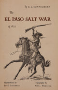 Books:Americana & American History, C. L. Sonnichsen. SIGNED. The El Paso Salt War. ...