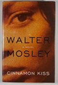 Books:First Editions, Walter Mosley. INSCRIBED. Cinnamon Kiss. New York: Little,Brown, [2005]. First edition, first printing. Inscribed...