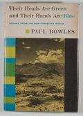 Books:First Editions, Paul Bowles. Their Heads Are Green and Their Hands Are Blue.New York: Random House, [1963]. First edition, first pr...