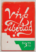 Books:First Editions, Russell Long. Viva Libertad! North Hollywood: Russell Long,1952. First edition. Inscribed. Octavo. 317 pages. P...