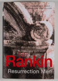 Books:First Editions, Ian Rankin. SIGNED. Resurrection Man. [London]: Orion,[2001]. First edition, first printing. Signed. Octavo. 44...