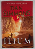 Books:First Editions, Dan Simmons. SIGNED. Ilium. [New York]: HarperCollins,[2003]. First edition, first printing. Signed. Octavo. 5...
