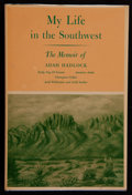 Books:Americana & American History, Adah Hadlock. INSCRIBED. My Life in the Southwest. El Paso:Texas Western Press, 1969. First edition. Inscribe...