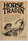 Books:Americana & American History, Ben K. Green. SIGNED. Horse Tradin'. New York: Alfred A.Knopf, 1967. Second printing. Signed by Green. Octavo. ...