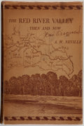 Books:Americana & American History, A. W. Neville. The Red River Valley Then and Now.Illustrated by José Cisneros. Paris, Texas: North Texas Publis...