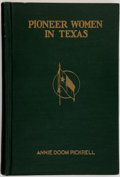 Books:Americana & American History, Annie Doom Pickrell. Pioneer Women in Texas. Austin: E. L.Steck, [1929]. First edition. Octavo. Publisher's clo...