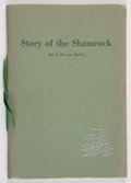 Books:Americana & American History, J. Evetts Haley. SIGNED. Story of the Shamrock. Amarillo:The Shamrock Oil and Gas Corporation, [1954]. First editio...