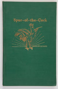 Books:Americana & American History, J. Frank Dobie [editor]. Spur-of-the-Cock. Austin: TexasFolk-Lore Society, 1933. First edition. Publications of...