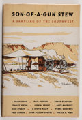 Books:Americana & American History, [J. Evetts Haley] Elizabeth Matchett Stover [editor]. SIGNED.Son-of-a-Gun Stew. A Sampling of the Southwest. Da...