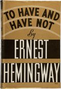 Books:Literature 1900-up, Ernest Hemingway. To Have and Have Not....