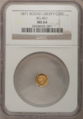 California Fractional Gold: , 1871 25C Liberty Round 25 Cents, BG-861, Low R.5, MS64 NGC. NGCCensus: (1/0). PCGS Population (14/2). (#10722)...