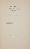 Books:Literature 1900-up, Hilaire Belloc. INSCRIBED. Belinda: A Tale of Affection in Youthand Age. London: Constable, 1928. First edition. ...