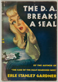 Books:Mystery & Detective Fiction, Erle Stanley Gardner. The D. A. Breaks a Seal. ...