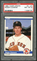 Baseball Cards:Singles (1970-Now), 1984 Fleer Update Roger Clemens #U-27 PSA NM-MT 8....