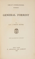 Books:Americana & American History, Capt. J. Harvey Mathes. Great Commanders. General Forrest.With Illustrations and Maps. New York: D. Appleton an...